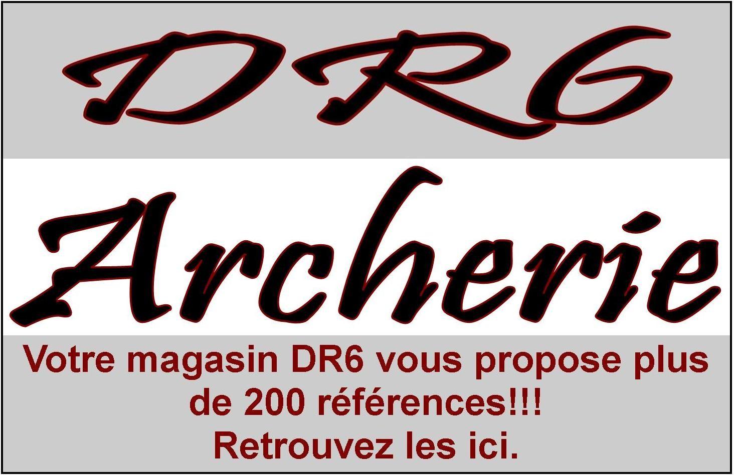 Votre magasin DR6 vous propose plus de 200 références dans sa gamme archerie.
